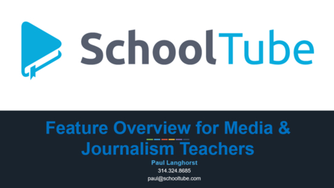 Thumbnail for entry SchoolTube Feature Review for Media & Journalism Teachers