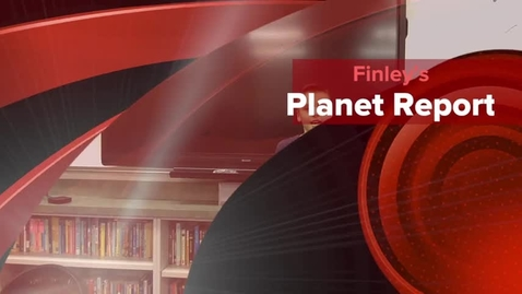Thumbnail for entry Finley's Planet Report