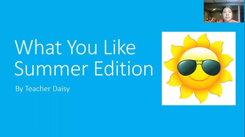 Thumbnail for entry What You Like Summer Edition K-2