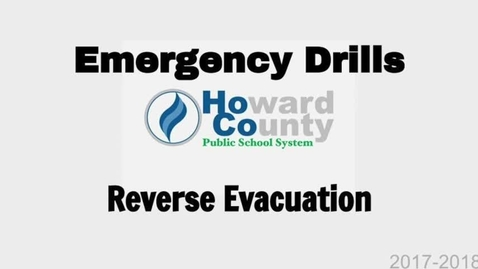 Thumbnail for entry HCPSS Emergency Procedures: Reverse Evacuation