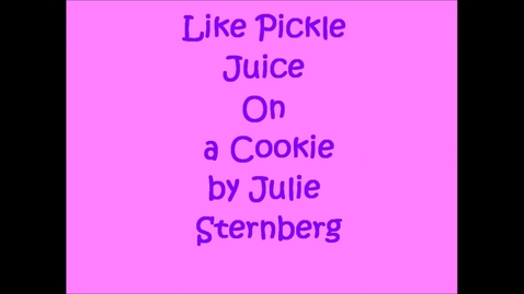 Thumbnail for entry Like Pickle Juice on a Cookie