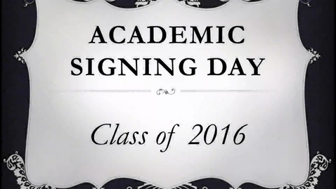 Thumbnail for entry Kell Academic Signing Night 2016