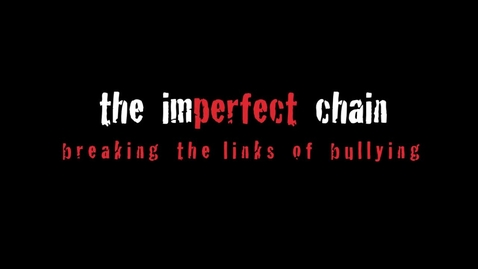 Thumbnail for entry The Imperfect Chain
