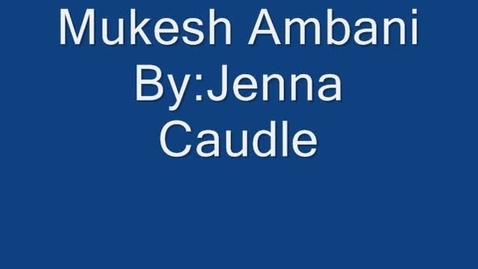 Thumbnail for entry Mukesh Ambani - Engineer