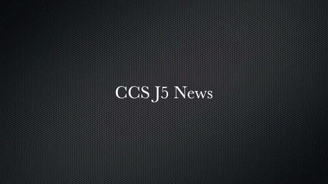 Thumbnail for entry CCS News J5
