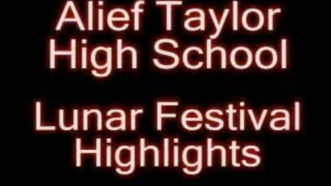Thumbnail for entry Alief Taylor Lunar Festival