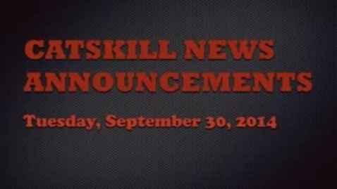 Thumbnail for entry Catskill News Announcements 9.30.14