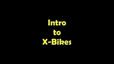 Thumbnail for entry X-Bikes Part 5