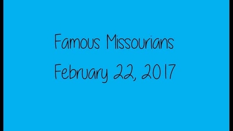 Thumbnail for entry Woerther Elementary Famous Missourian Living Museum
