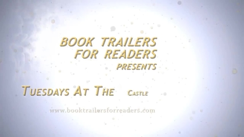 Thumbnail for entry Tuesdays at the Castle Book Trailer