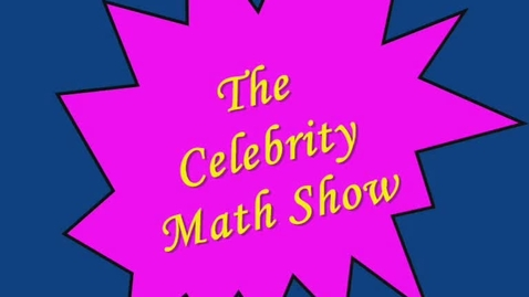 Thumbnail for entry Celebrity Math with Ariana Grande (Adding & Subtracting Fractions)