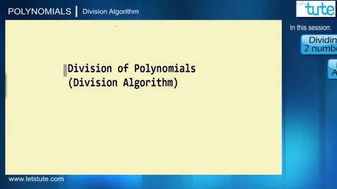 Thumbnail for entry 05 - Polynomials - Division Algorithm