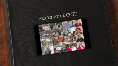 Thumbnail for entry Summer at CCIU 2012