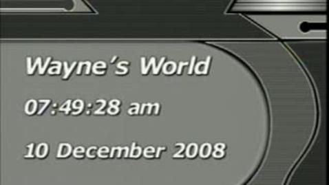 Thumbnail for entry Wayne's World 12/10/08