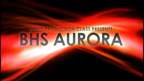 Thumbnail for entry BHS Aurora - 11/8/10 - Part 1