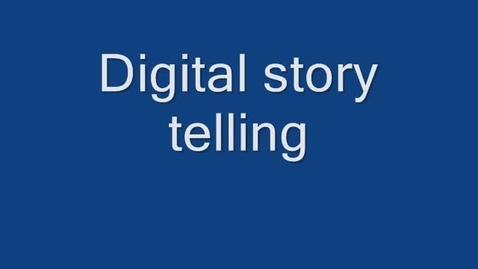 Thumbnail for entry digital story telling