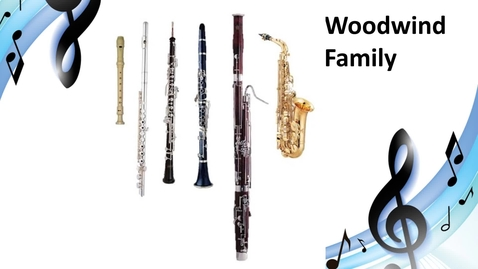 Thumbnail for entry Woodwind Family Video