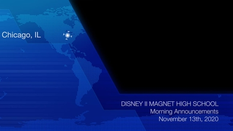 Thumbnail for entry Disney II Magnet High School: Morning Announcements-11.13.20