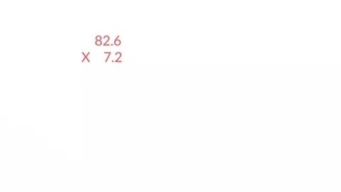 Thumbnail for entry Decimal X Decimal Standard Algorithm