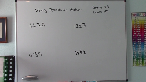 Thumbnail for entry Saxon 7/6 - Lesson 115 - Writing Percents as Fractions