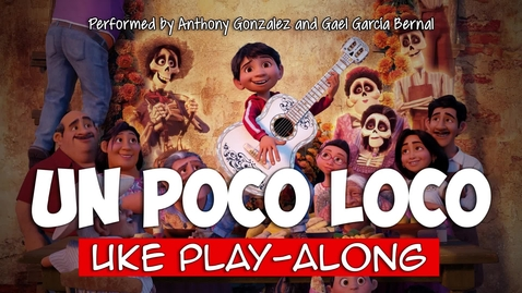 Thumbnail for entry Un Poco Loco (ukulele play-along) Key G