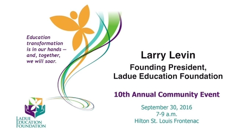 Thumbnail for entry Founding President, Ladue Education Foundation Larry Levin