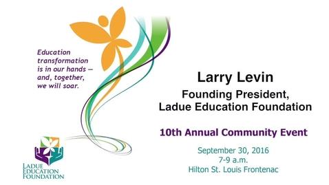 Thumbnail for entry Founding President, Ladue Education Foundation Larry Levin