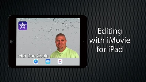 Thumbnail for entry Editing with iMovie for iPad: Add Interview Footage