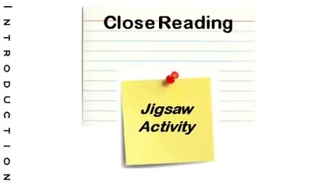 Thumbnail for entry Close Reading Jigsaw