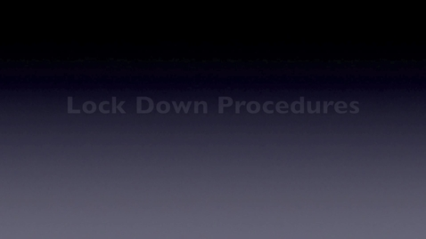 Thumbnail for entry lockdown procedures