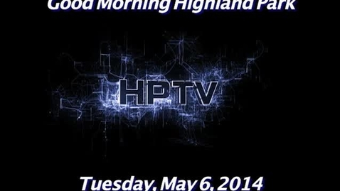 Thumbnail for entry Tuesday, May 6, 2014