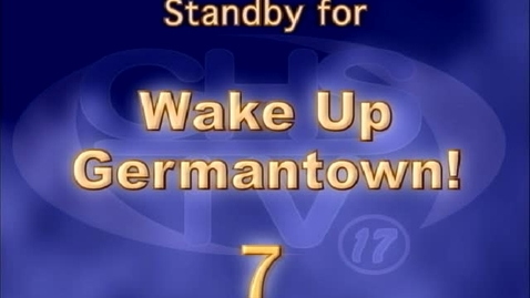 Thumbnail for entry Wake Up, Germantown! February 1st