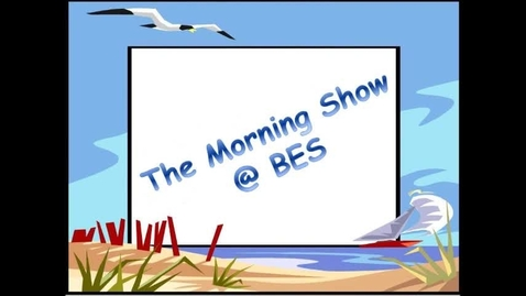 Thumbnail for entry The Morning Show @ BES - October 13, 2015