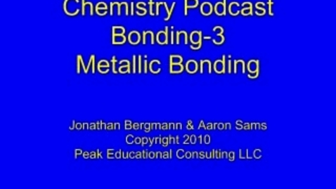 Thumbnail for entry Bonding3 Metallic Bonding