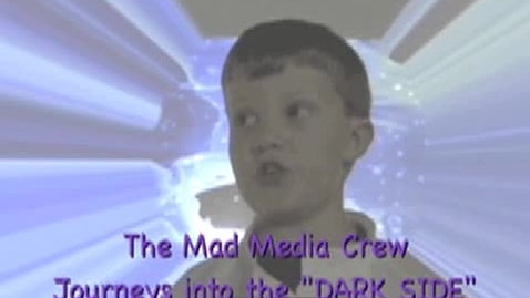 Thumbnail for entry 2009 Elementary Division: Show Me Something New The Fermilab Adventure - Mad Media's Journey to the Dark Side