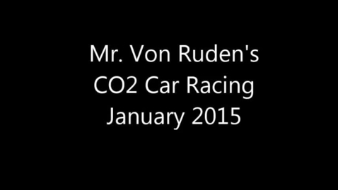 Thumbnail for entry CO2 Car Racing - January 2015