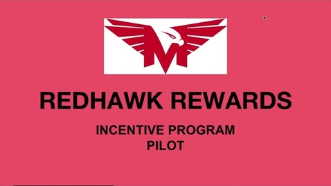 Thumbnail for entry Redhawk Incentive Program