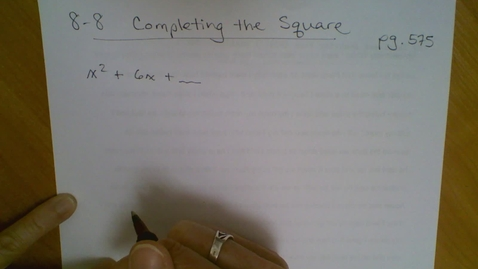 Thumbnail for entry Algebra I (8.8) Completing the Square