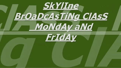 Thumbnail for entry Skyline Announcements Wk of 2/22-2/26/10