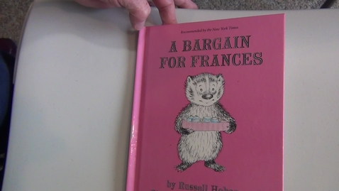 Thumbnail for entry 01 A Bargain for Frances by Russell Hoban  Illustrated by Lillian Hoban