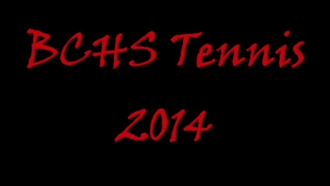 Thumbnail for entry BCHS Tennis 2014 - Banquet Video