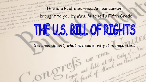 Thumbnail for entry PSA U.S. Bill of Rights