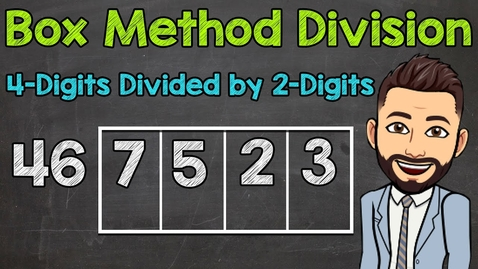 Thumbnail for entry Box Method Division   4-Digits Divided by 2-Digits   Math with Mr. J