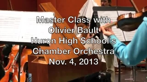 Thumbnail for entry A master class for Huron's Chamber Orchestra