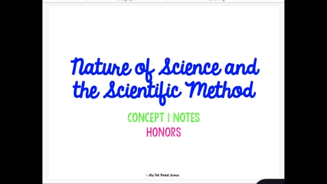 Thumbnail for entry Honors: The Nature of Science and Scientific Method