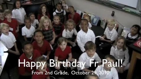 Thumbnail for entry Happy Birthday Father Paul