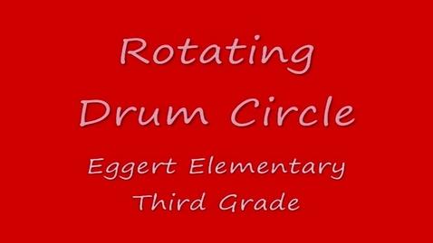 Thumbnail for entry Drum Circle--3rd grade