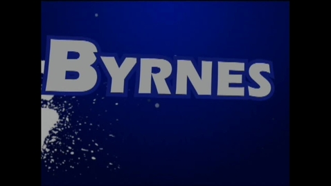 Thumbnail for entry Byrnes Today - August 27, 2013