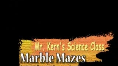 Thumbnail for entry Marble Mazes