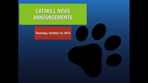 Thumbnail for entry Catskill News Announcements 10.23.14
